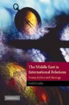 the middle east in international relations: power, politics and i deology fred halliday 9780521597418