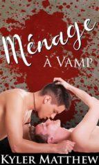 ménage à vamp (ebook) 9781507192818