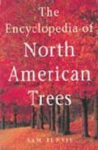 The encyclopedia of north american trees por Sam benvie 978-1552976418 FB2 PDF