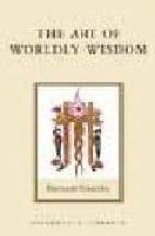 the art of worldly wisdom baltasar gracian 9781590301418