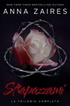 strapazzami: la trilogia completa (ebook)-9781631422218