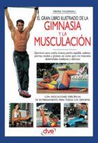 el gran libro ilustrado de la gimnasia y la musculación (ebook) pierre mazereau 9781683251118