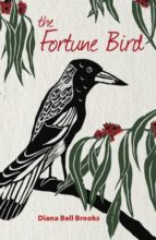 El libro de The fortune bird autor DIANA BELL BROOKS EPUB!