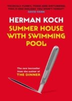 summer house with swimming pool herman koch 9781782390718