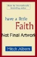 have a little faith-mitch albom-9781847442918