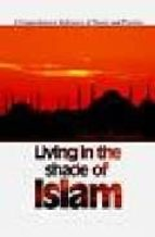 Living in the shade of islam 978-1932099218 DJVU PDF FB2 por Ismail buyukçelebi