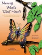 El libro de Mommy, whats died mean? autor LINDA SWAIN GILL EPUB!