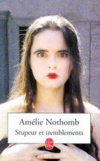 stupeur et tremblements amelie nothomb 9782253150718