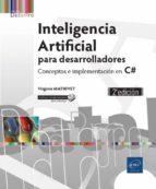 inteligencia artificial para desarrolladores: conceptos e implementacion en c# (2ª ed.) 9782409014918