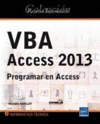 vba access 2013: programar en access michele amelot 9782746086418