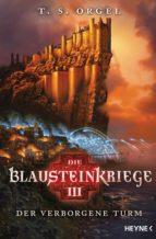 die blausteinkriege 3 - der verborgene turm (ebook)-t.s. orgel-9783641171018