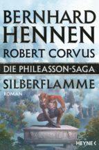 die phileasson saga   silberflamme (ebook) bernhard hennen robert corvus 9783641200718