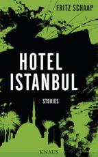 hotel istanbul (ebook)-fritz schaap-9783641216818