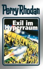 perry rhodan 52: exil im hyperraum (silberband) (ebook)-clark darlton-h.g. ewers-william voltz-9783845330518