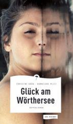 glück am wörthersee (ebook)-christine grän-hannelore mezei-9783869137018