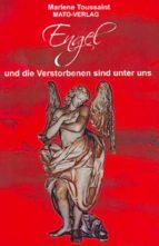 engel und die verstorbenen sind unter uns (ebook) marlene toussaint 9783936795318