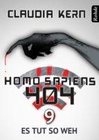 homo sapiens 404 band 9: es tut so weh (ebook) claudia kern 9783956620218