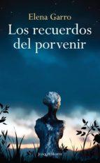 los recuerdos del porvenir (ebook)-elena garro-9786070710018