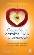 cuando la comida calla mis sentimientos (ebook)-adriana esteva-9786070717918