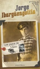 los pasos de lópez (ebook) jorge ibargüengoitia 9786070750618
