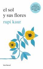 el sol y sus flores (edición mexicana) (ebook) rupi kaur 9786070752018