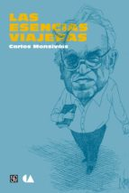 las esencias viajeras (ebook) carlos monsivais 9786071612618
