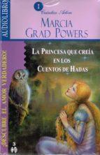 la princesa que creia en los cuentos de hadas (audiolibro) marcia grad 9786078095018