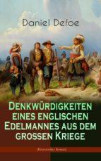 denkwürdigkeiten eines englischen edelmannes aus dem grossen kriege (historischer roman) (ebook)-9788026868118