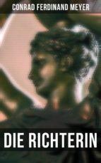 die richterin (ebook) conrad ferdinand meyer 9788027239818