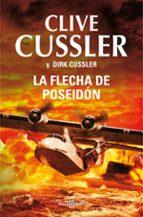 la flecha de poseidon (serie dirk pitt 22)-clive cussler-9788401342318