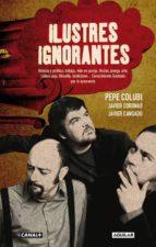 ilustres ignorantes-pepe colubi-9788403013018