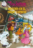 misterio en el orient express ( tea stilton 13) geronimo stilton 9788408037118
