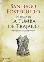 en busca de la tumba de trajano (ebook)-santiago posteguillo-9788408169918