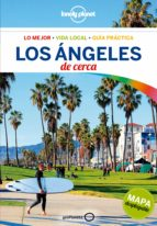los angeles de cerca 2018 (4ª ed.) (lonely planet) andrew bender cristian bonetto 9788408179818