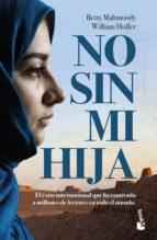 no sin mi hija (ebook) betty mahmoody william hoffer 9788408206118