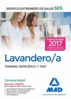 lavandero/a del servicio extremeño de salud (ses): temario especifico y test-9788414210918
