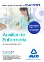 auxiliar de enfermeria de osakidetza-servicio vasco de salud: temario comun y test-9788414215418