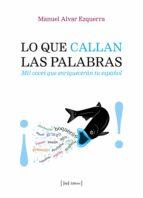 lo que callan las palabras (ebook)-manuel alvar ezquerra-9788415131618