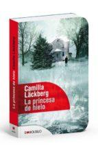 la princesa de hielo (serie fjällbacka 1) (ed. especial) camilla lackberg 9788415140818