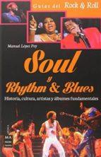 soul y rhythm & blues-manuel lopez poy-9788415256618