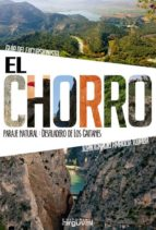 el chorro, guia del excursionista-juan ignacio amador-9788415329718