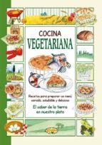 cocina vegetariana (el sabor de nuestra tierra) 9788415401018