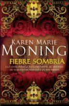 fiebre sombría (ebook)-karen marie moning-9788415410218
