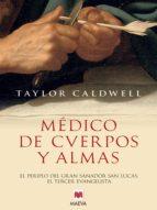 médico de cuerpos y almas (ebook)-taylor caldwell-9788415532118