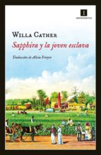 sapphira y la joven esclava-willa cather-9788415578918