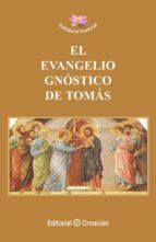 el evangelio gnostico de tomas 9788415676218