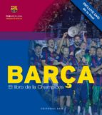 barça: el libro de la champions 9788415706618