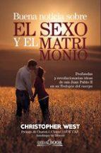 buena noticia sobre el sexo y el matrimonio-christopher west-9788415969518