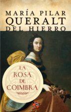 la rosa de coimbra (ebook)-maria pilar queralt-9788415997818