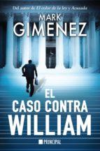 el caso contra william-mark gimenez-9788416223718